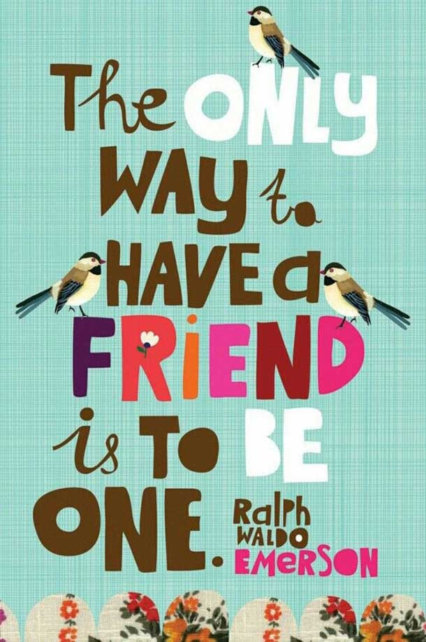 40 True Friendship Quotes To Inspire 1
