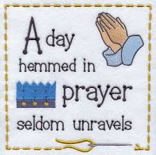 A Day In Prayer Seldom Unravels