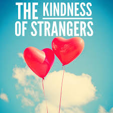 Kindness Of Strangers2